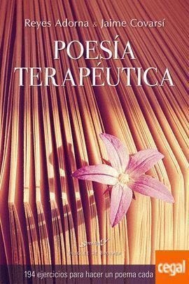 POESIA TERAPEUTICA. 94 EJERCICIOS PARA HACER UN POEMA CADA DIA