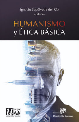 HUMANISMO Y ÉTICA BÁSICA