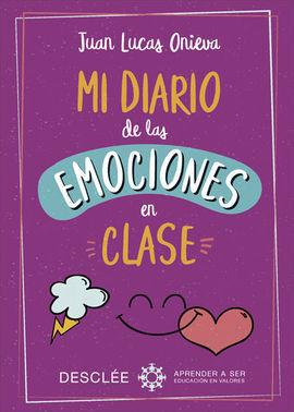 MI DIARIO DE LAS EMOCIONES EN CLASE