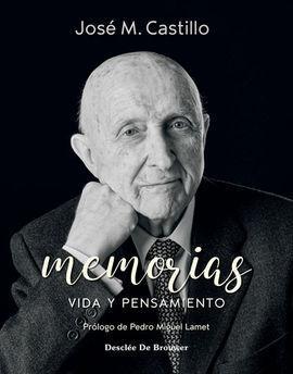 MEMORIAS. VIDA Y PENSAMIENTO