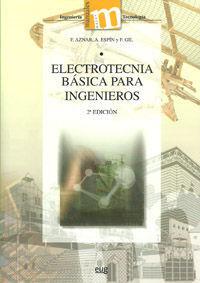 ELECTROTECNIA BÁSICA PARA INGENIEROS.