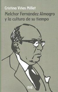 MELCHOR FERNANDEZ ALMAGRO Y LA CULTURA DE SU TIEMPO