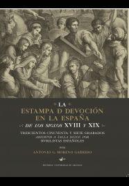 LA ESTAMPA DE DEVOCION EN LA ESPAÑA DE LOS SIGLOS XVIII Y XIX: TR