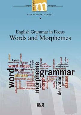 ENGLISH GRAMMAR IN FOCUS WORDS AND MORPHEMES