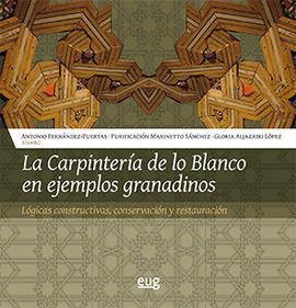 LA CARPINTERA DE LO BLANCO EN EJEMPLOS GRANADINOS