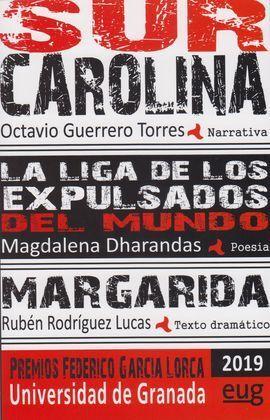 SUR CAROLINA. LA LIGA DE LOS EXPULSADOS DEL MUNDO. MARGARIDA