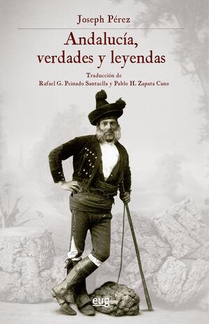 ANDALUCIA, VERDADES Y LEYENDAS