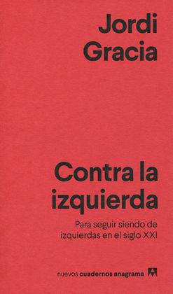 CONTRA LA IZQUIERDA