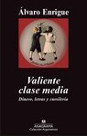 VALIENTE CLASE MEDIA