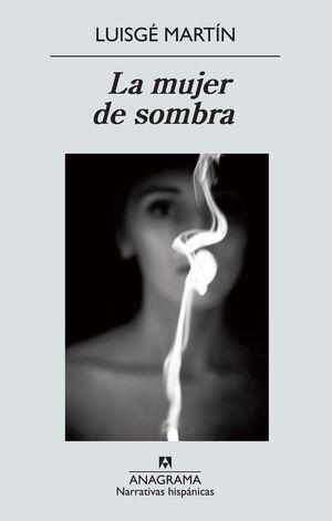 LA MUJER DE SOMBRA