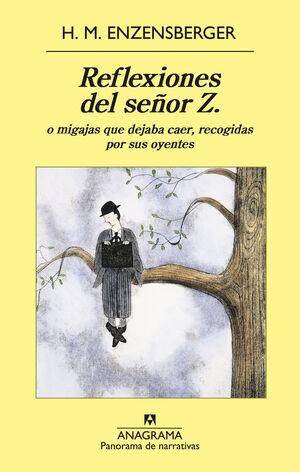 REFLEXIONES DEL SEÑOR Z.