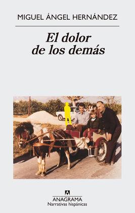 DOLOR DE LOS DEMÁS, EL
