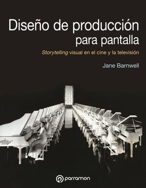 DISEÑO DE PRODUCCIÓN PARA PANTALLA