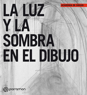 LUZ Y SOMBRA EN EL DIBUJO