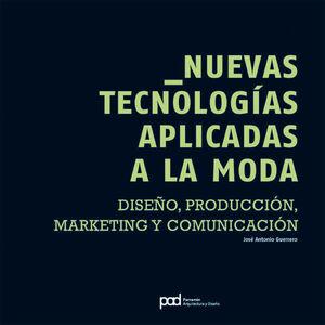 DISEÑO DE MODA Y NUEVAS TECNOLOGÍAS