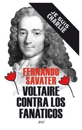 VOLTAIRE CONTRA LOS FANATICOS