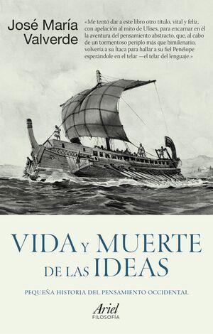 VIDA Y MUERTE DE LAS IDEAS