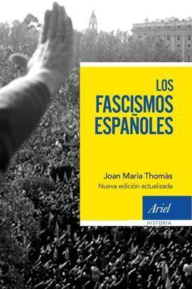 LOS FASCISMOS ESPAÑOLES