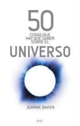 50 COSAS SOBRE EL UNIVERSO