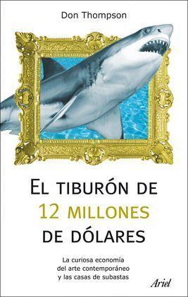 UN TIBURÓN DE 12 MILLONES DE DÓLARES