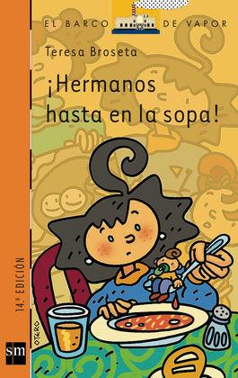 ¡HERMANOS HASTA EN LA SOPA!