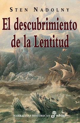 EL DESCUBRIMIENTO DE LA LENTITUD