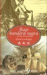 BAJO BANDERA NEGRA