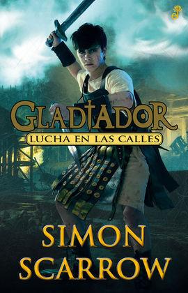 GLADIADOR 2. LA LUCHA EN LAS CALLES
