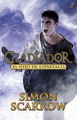 GLADIATOR III. EL HIJO DE ESPARTACO