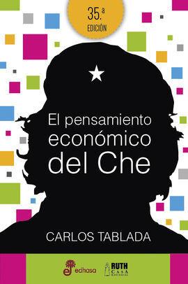 EL PENSAMIENTO ECONOMICO DEL CHE