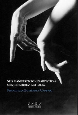 SEIS MANIFESTACIONES ARTÍSTICAS