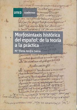 MORFOSINTAXIS HISTÓRICA DEL ESPAÑOL