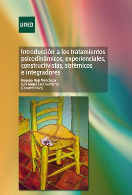 INTRODUCCIÓN A LOS TRATAMIENTOS PSICODINÁMICOS, EXPERIENCIALES, CONSTRUCTIVISTAS