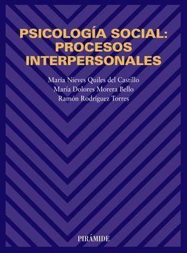 PSICOLOGÍA SOCIAL : PROCESOS INTERPERSONALES