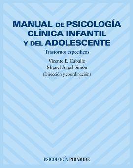 MANUAL DE PSICOLOGÍA CLÍNICA INFANTIL Y DEL ADOLESCENTE