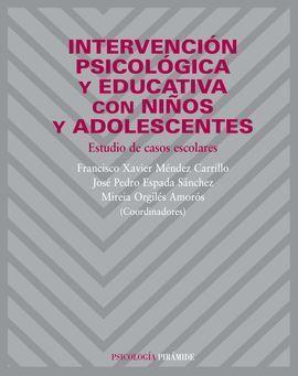 INTERVENCIÓN PSICOLÓGICA Y EDUCATIVA CON NIÑOS Y ADOLESCENTES