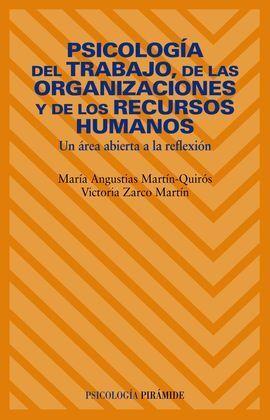 PSICOLOGÍA DEL TRABAJO, DE LAS ORGANIZACIONES Y DE LOS RECURSOS HUMANOS
