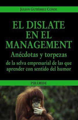 EL DISLATE EN EL MANAGEMENT