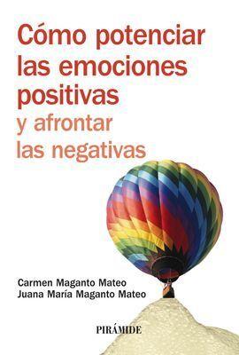 CÓMO POTENCIAR LAS EMOCIONES POSITIVAS Y AFRONTAR