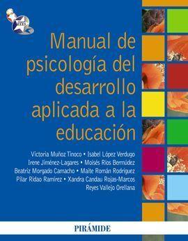 MANUAL PSICOLOGÍA DESARROLLO APLICADA A LA EDUCACIÓN