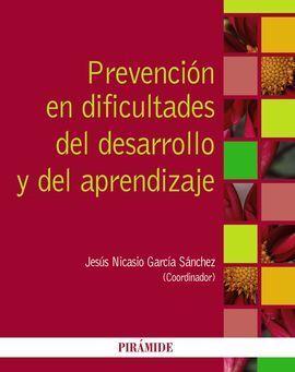 PREVENCIÓN DE LAS DIFICULTADES DEL DESARROLLO Y DEL APRENDIZAJE