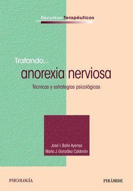 TRATANDO... ANOREXIA NERVIOSA