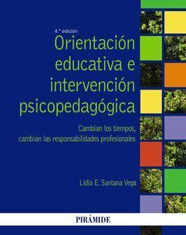 ORIENTACIÓN EDUCATIVA E INTERVENCIÓN PSICOPEDAGÓGICA