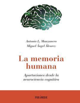 NEUROCIENCIA COGNITIVA DE LA MEMORIA