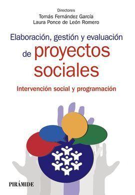 ELABORACIÓN, GESTIÓN Y EVALUACIÓN DE PROYECTOS SOCIALES