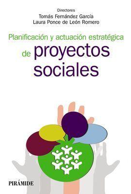 PLANIFICACIÓN Y ACTUACIÓN ESTRATÉGICA EN TRABAJO SOCIAL