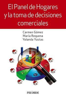EL PANEL DE HOGARES Y LA TOMA DE DECISIONES COMERCIALES