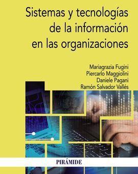 SISTEMAS Y TECNOLOGÍAS DE LA INFORMACIÓN EN LAS ORGANIZACIONES