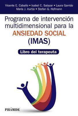 PROGRAMA DE INTERVENCIÓN MULTIDIMENSIONAL PARA LA ANSIEDAD SOCIAL (IMAS)