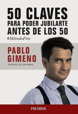 50 CLAVES PARA JUBILARTE ANTES DE LOS 50